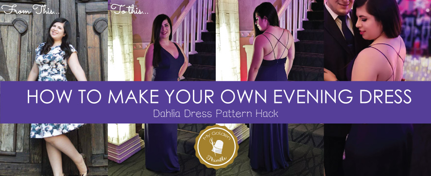 evening gown dress pattern Archives | My Golden Thimble