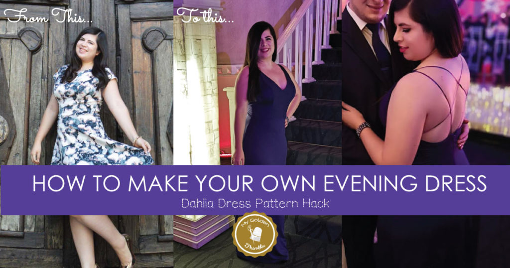 How to Make an Evening Gown Sewing Pattern. | My Golden Thimble