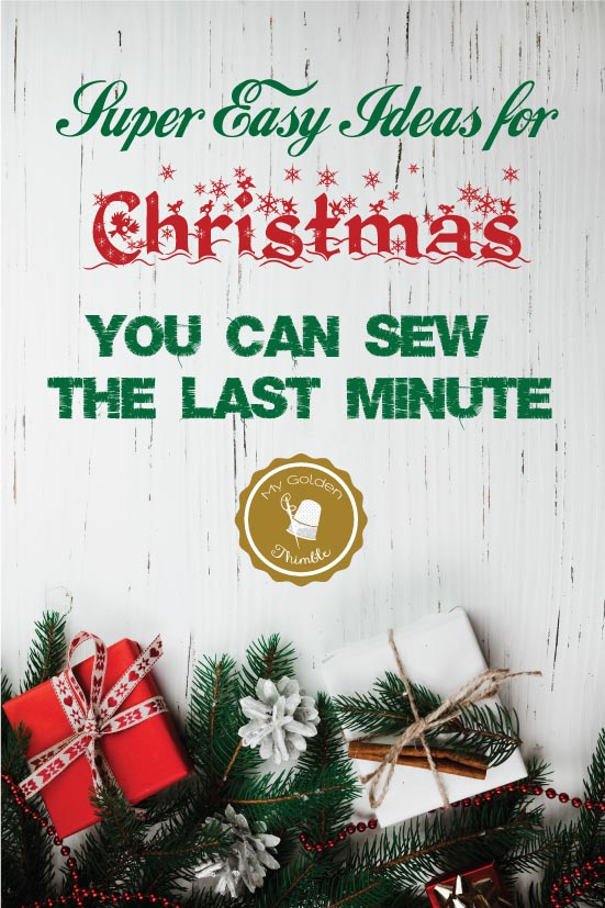 Super Easy Christmas Gifts DIY you can Sew Last Minute ...